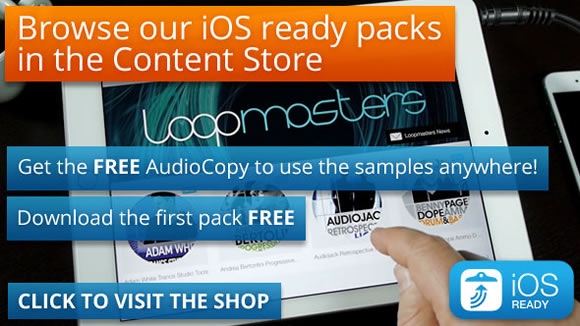 Browse our iOS ready packs in the Content Store - Get the FREE AudioCopy to use the samples anywhere! Download the first pack FREE