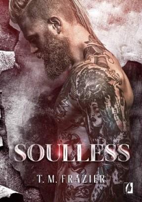 Soulless, T.M. Frazier, Wydawnictwo Kobiece, erotyk, seria King, King, literatura kobieca