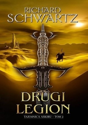 Drugi legion, Pierwszy róg, Tajemnica Askiru, Richard Schwartz, fantasy, fantastyka, high fantasy
