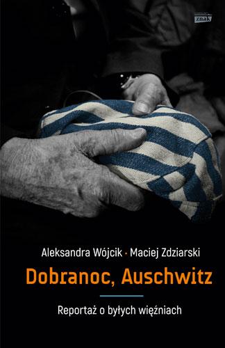 Wojcik-Zdziarski_Dobranoc-Auschwitz.jpg