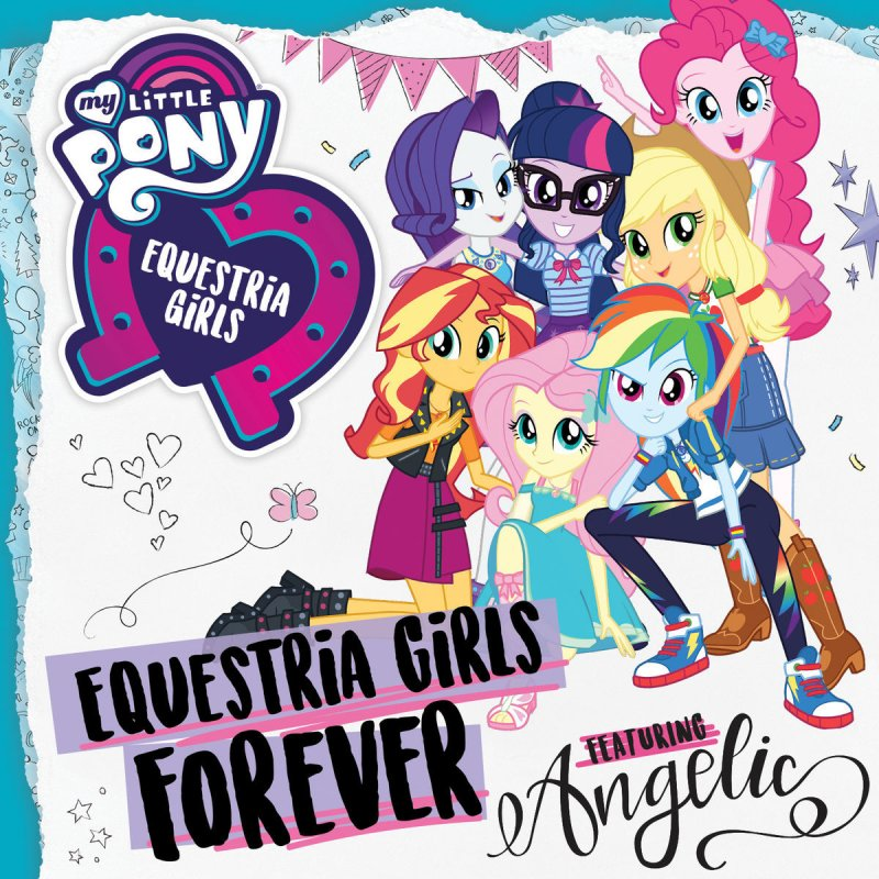 My Little Pony Feat Angelic Equestria Girls Forever