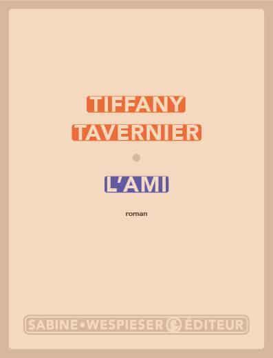 Cover of Tiffany Tavernier's novel