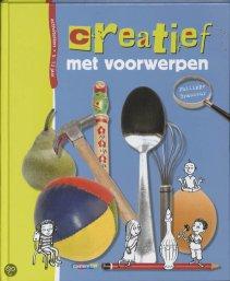 """""""Creatief met voorwerpen"""" door Philippe Brasseur, aanrader!"""