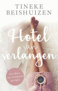bol.com | Hotel van verlangen (ebook), Tineke Beishuizen ...