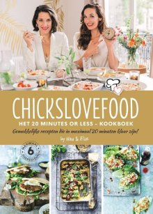 Chickslovefood - Het 20 minutes or less