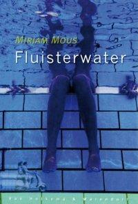 Image result for Fluisterwater - Mirjam Mous