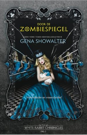 The White Rabbit Chronicles - Door de zombiespiegel