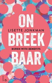 Onbreekbaar 1 - Onbreekbaar - 1 - Buren with benefits