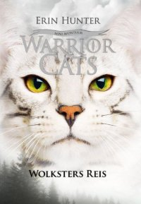Image result for Warrior cats: Wolksters Reis - Erin Hunter