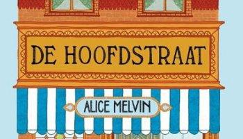 De Hoofdstraat – Alice Melvin