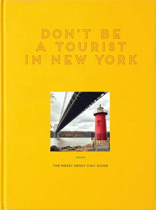 """""""Don't Be A Tourist In New York"""" by Vanessa Grall"""