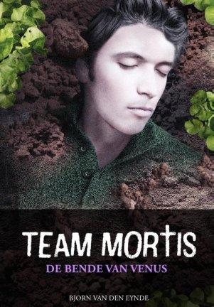 Team Mortis 2 - De bende van Venus