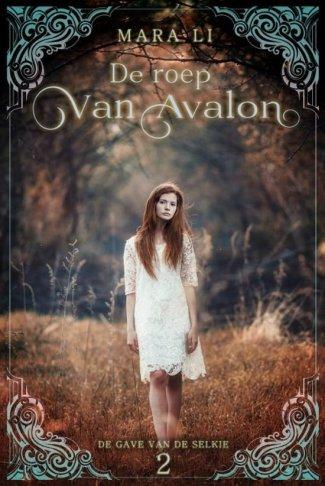 De gave van de Selkie 2 - De roep van Avalon