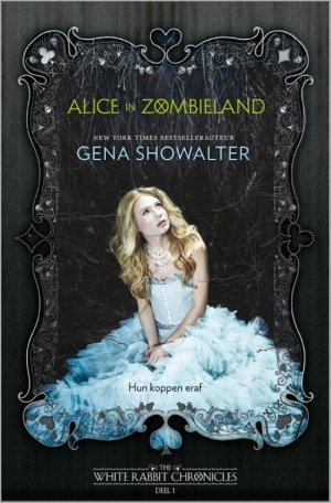 The White Rabbit Chronicles - Alice in Zombieland