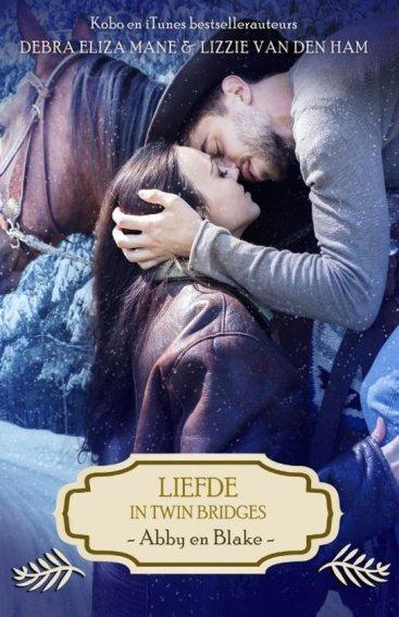 De Twin Bridges serie 1 - Liefde in Twin Bridges - Abby en Blake