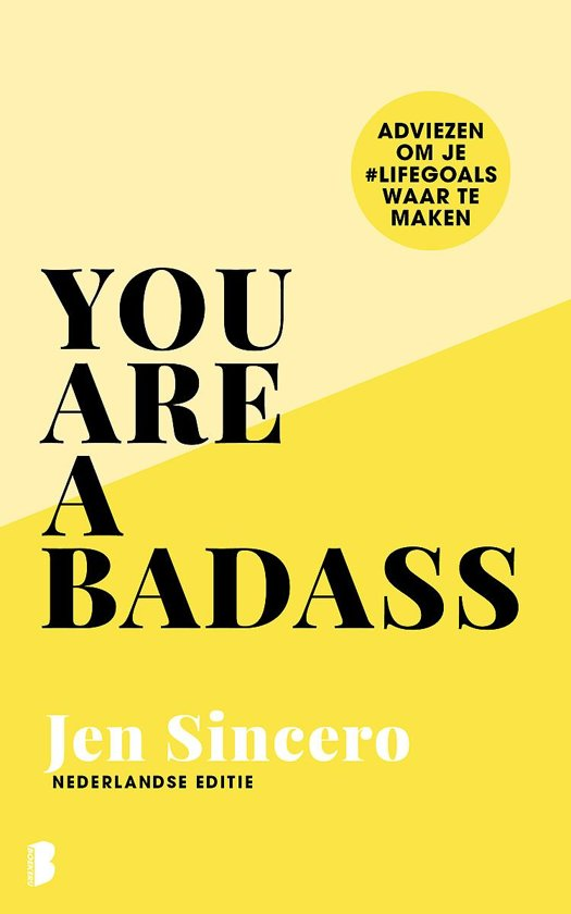 """You are a badass"" by Jen Sincero"