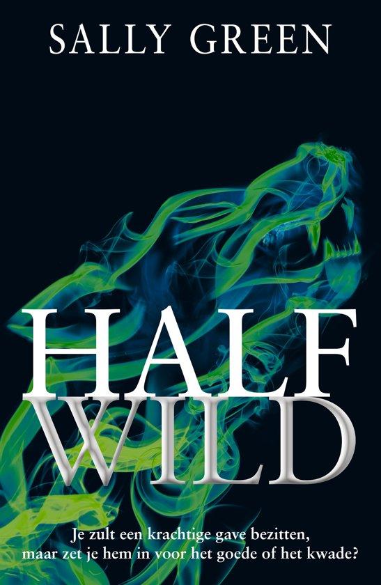 Half Wild (Half Bad #2) – Sally Green