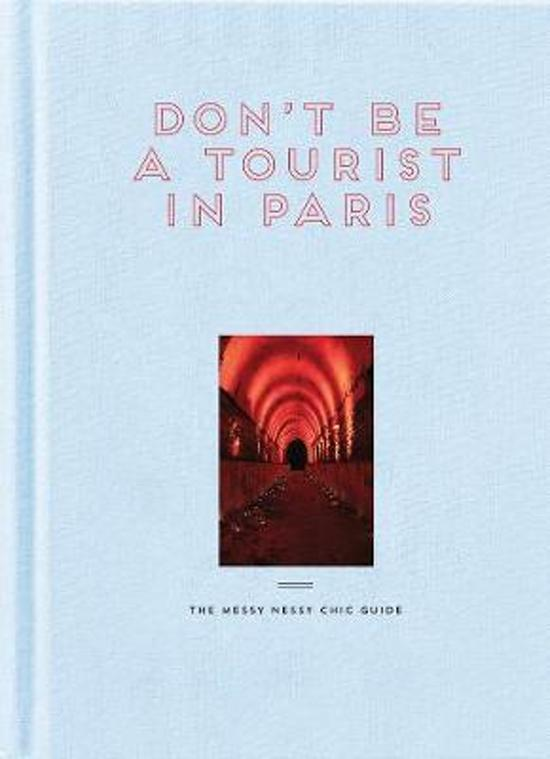 """Don't Be a Tourist in Paris"" by Vanessa Grall"