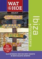Wat & Hoe Select - Ibiza en formentera