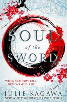 Soul Of The Sword (Shadow of the Fox, Book 2)