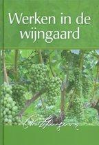 Spurgeon, Werken in de wijngaard