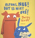 Alfons, nee! Dat is niet oké!