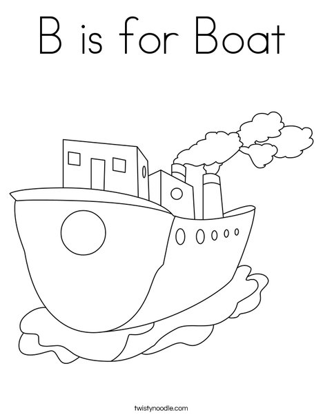 B Is For Boat Coloring Page Twisty Noodle