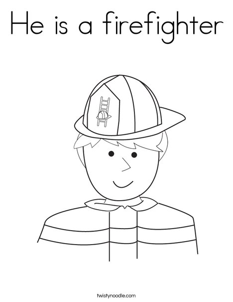 He Is A Firefighter Coloring Page Twisty Noodle