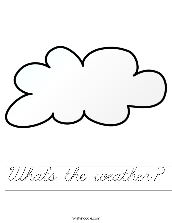 Whats The Weather Worksheet Cursive Twisty Noodle