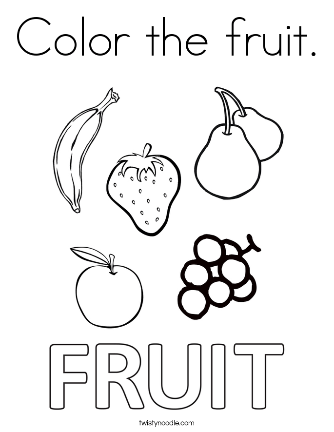 Color the fruit Coloring Page - Twisty Noodle | fruits coloring pages for kindergarten