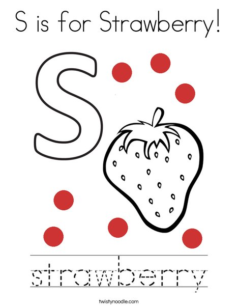 S Is For Strawberry Coloring Page Twisty Noodle