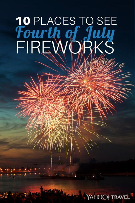 10 Places to See Fourth of July Fireworks