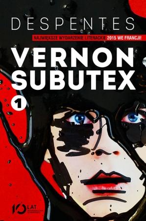 Vernon Subutex Virginie Despentes