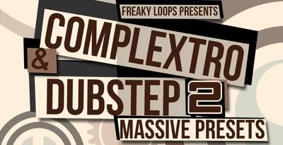 Complextro & Dubstep 2 - Massive Presets
