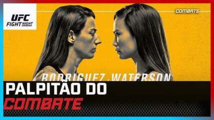 Palpitão Combate | UFC Rodriguez x Waterson