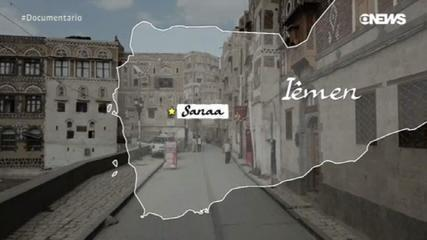 "GloboNews Documentary- ""Yemen: A Forgotten Country"""