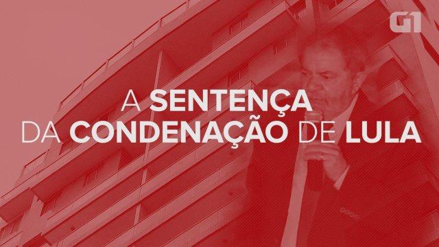 Os principais pontos da sentença que condenou o ex-presidente Lula
