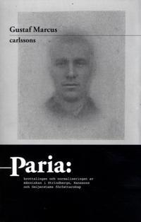 Paria : brottslingen och normaliseringen av människan i Strindbergs, Hanssons och Geijerstams författarskap