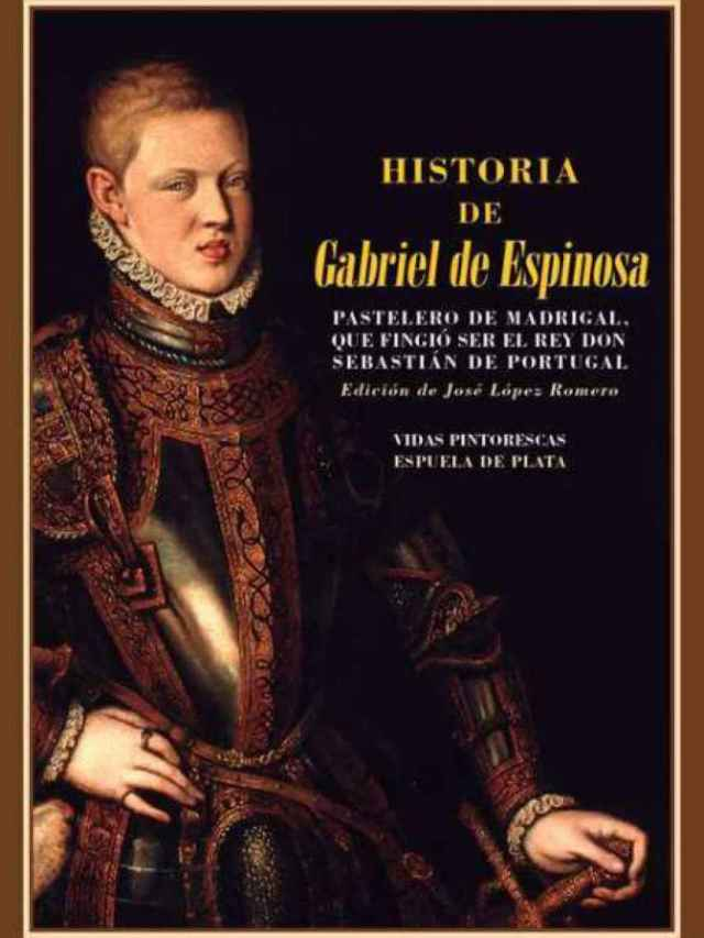 Portada de 'Historia de Gabriel de Espinosa'.