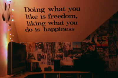 bedroom, freedom doing happiness, freedom happiness doing, text