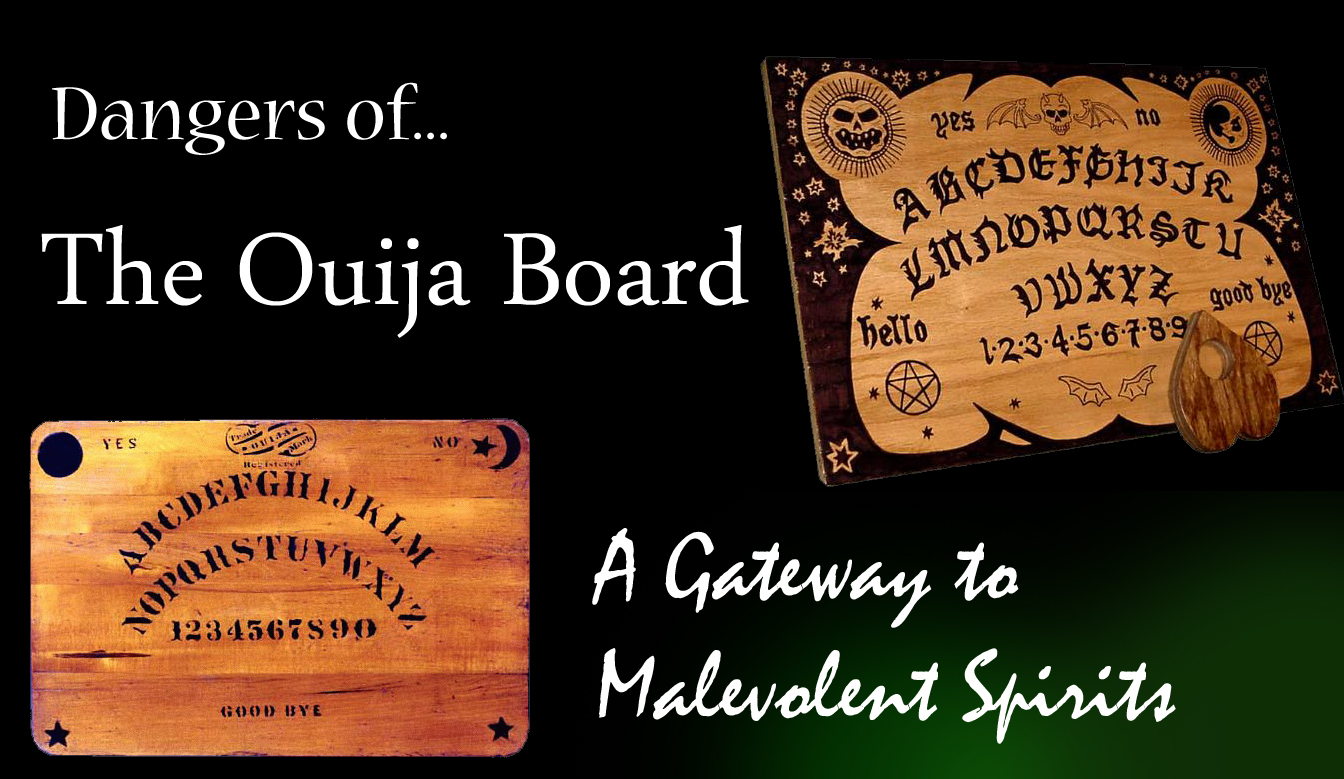 http://rainsanmartin.hubpages.com/hub/Dangers-of-the-Ouija-Board