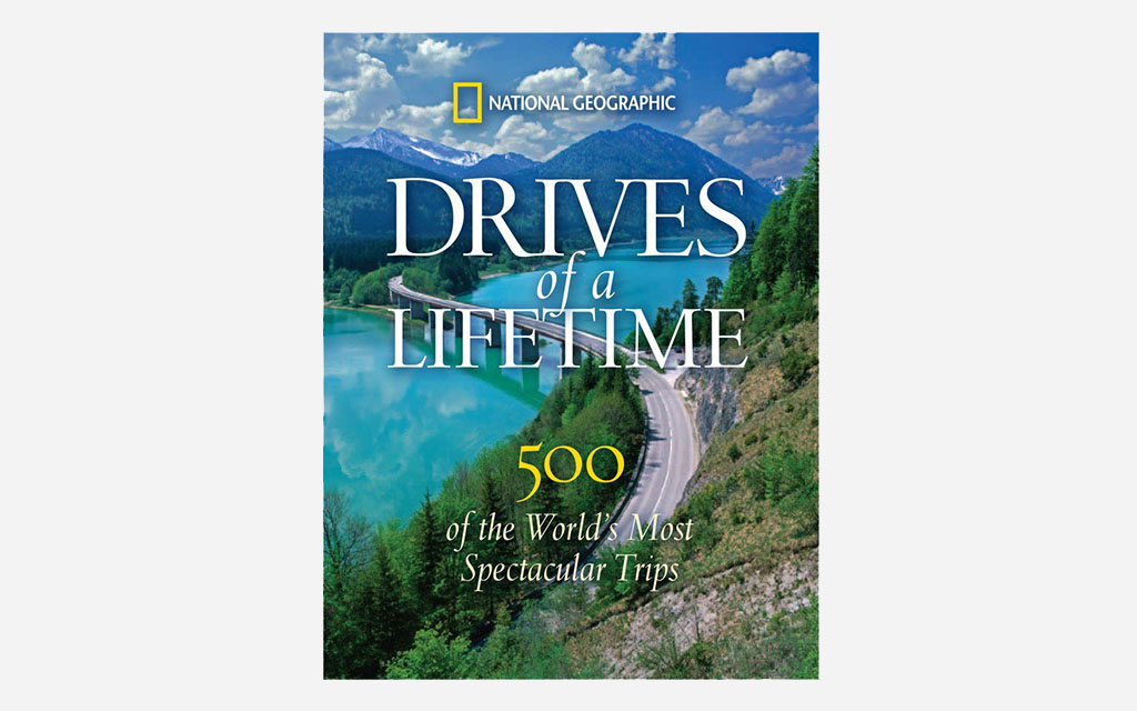 National Geographic Drives Of A Lifetime
