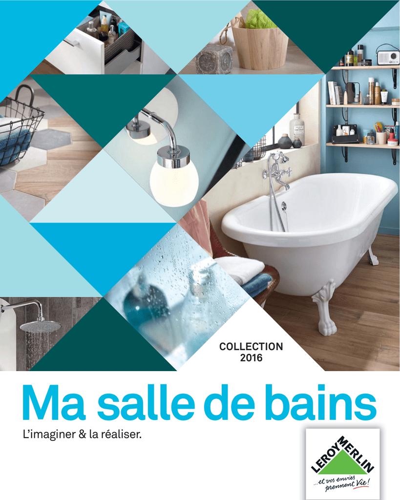 Ma Salle De Bains L Imaginer Amp La Realiser Collection 2016 Manualzz