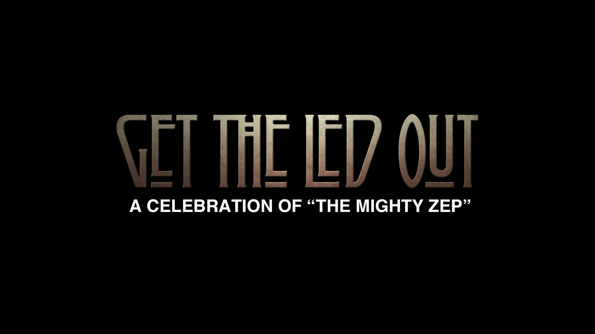 presale password for Get The Led Out: A Celebration Of