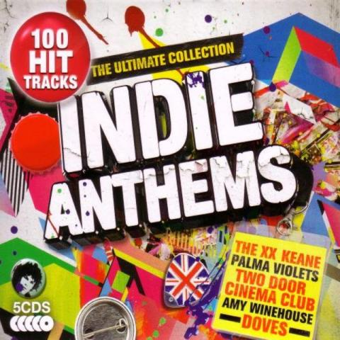 VA - Indie Anthems The Ultimate Collection Cover