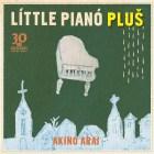[Album] Akino Arai – Little Piano Plus