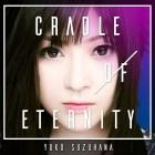 [Album] Yuko Suzuhana – Cradle of Eternity