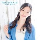 [Single] Yumi Hara – Prism Rain