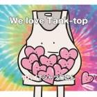 [Album] yabai T-shirts yasan – We love Tank-top