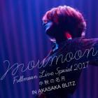 [Album] moumoon – moumoon FULLMOON LIVE SPECIAL 2017 ~Chushuno Meigetsu~ IN AKASAKA BLITZ
